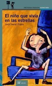 El Niño Que Vivía En Las Estrellas Jordi Sierra i Fabra