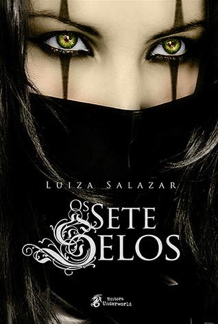 Os Sete Selos  by  Luiza Salazar