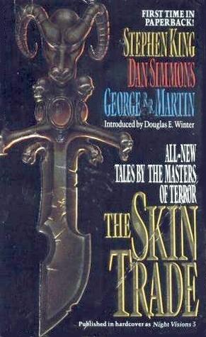The Skin Trade Douglas E. Winter