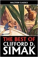 The Best of Clifford D. Simak  by  Clifford D. Simak