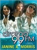 Drama 99 FM Janine A. Morris