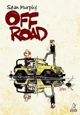 Off Road  by  Sean Gordon Murphy