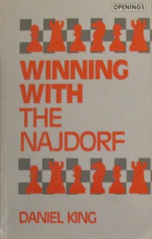 Winning With the Najdorf Daniel King