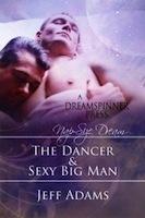 The Dancer & Sexy Big Man Jeff  Adams