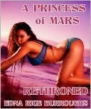 A Princess of Mars Rethroned Edna Rice Burroughs