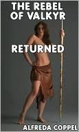 The Rebel of Valkyr Returned  by  Alfreda Coppel