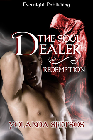 The Soul Dealer: Redemption  by  Yolanda Sfetsos