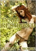 Yvala Restirred Cathan L. Moore