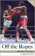 Off the Ropes: the Ron Lyle Story  by  Candace Toft