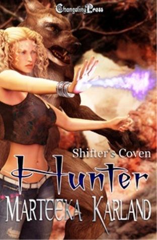 Hunter (Shifters Coven, #3)  by  Marteeka Karland