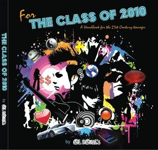 For The Class of 2010  by  Al Raines