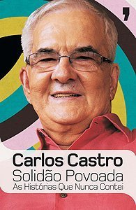 Solidão Povoada  by  Carlos Castro