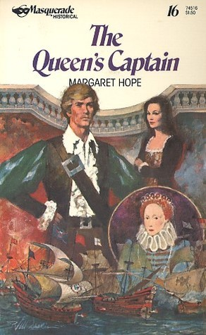 The Queens Captain  by  Margaret Hope