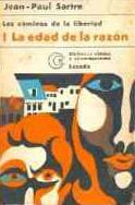 La Edad de La Razón (Los caminos de la libertad, #1)  by  Jean-Paul Sartre
