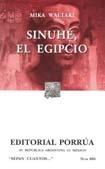Sinuhé, El Egipcio. (Sepan Cuantos, #685)  by  Mika Waltari