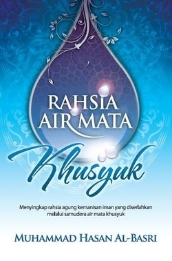 Rahsia Air Mata Khusyuk Muhammad Hasan Al-Basri