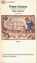 Fiabe italiane. Raccolte e trascritte da Italo Calvino vol. 1  by  Italo Calvino