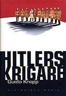 Hitlers krigare  by  Guido Knopp