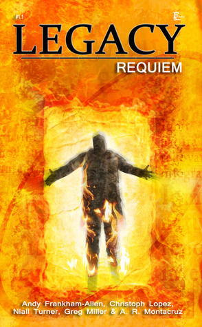 Legacy 1.1: Requiem  by  Andy Frankham-Allen