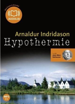 Hypothermie Arnaldur Indriðason