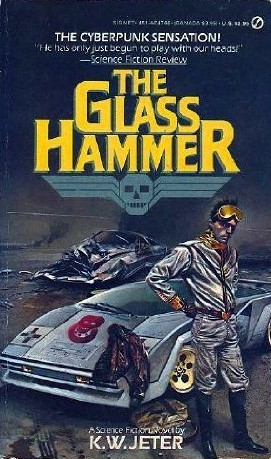 The Glass Hammer K.W. Jeter
