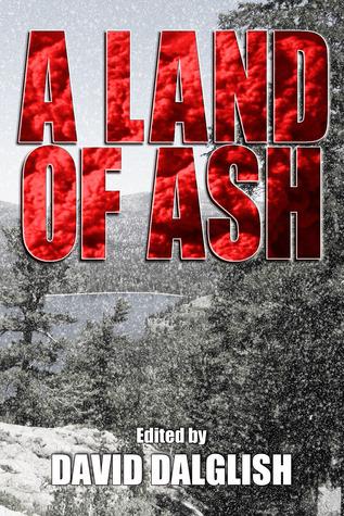 A Land of Ash David Dalglish
