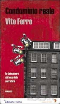 Condominio reale  by  Vito Ferro