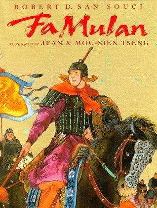 Fa Mulan  by  Robert D. San Souci