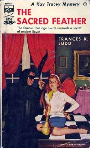 The Sacred Feather (A Kay Tracey Mystery, #14)  by  Frances K. Judd