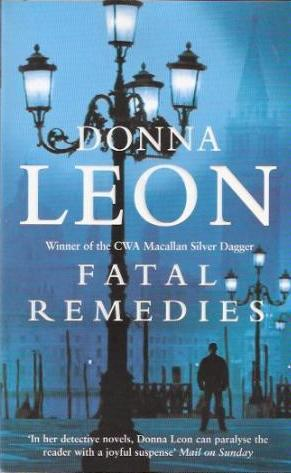 Fatal Remedies (Commissario Brunetti #8)  by  Donna Leon