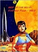 Best of The Sci-Fi Vintage Pulp  by  Isaac Asimov