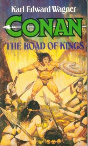 The Road of Kings  by  Karl Edward Wagner