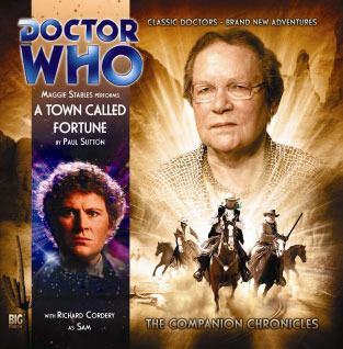 Doctor Who: A Town Called Fortune (The Companion Chronicles, #5.05) Paul Sutton