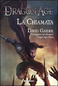 La chiamata (Dragon Age, #2) David Gaider