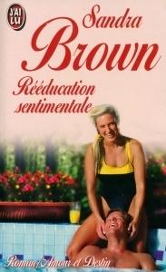 Rééducation sentimentale Sandra Brown