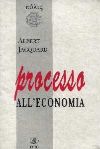 Processo alleconomia  by  Albert Jacquard