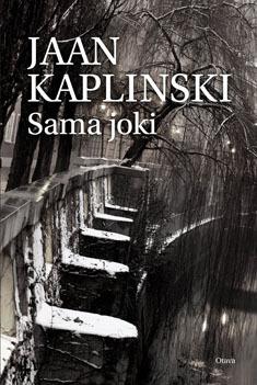 Sama joki Jaan Kaplinski