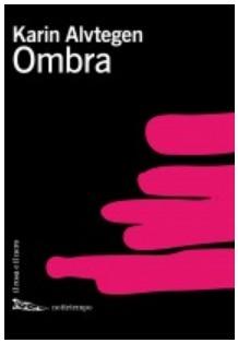 Ombra  by  Karin Alvtegen