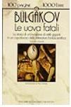 Le uova fatali Mikhail Bulgakov