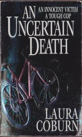 AN Uncertain Death Laura Coburn