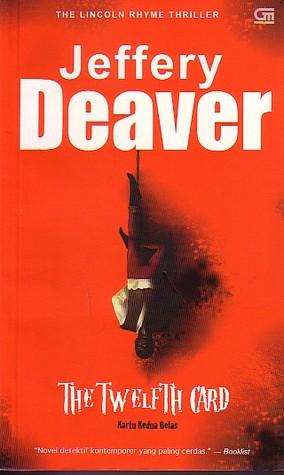 The Twelfth Card: Kartu Keduabelas Jeffery Deaver