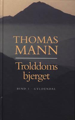 Trolddomsbjerget (2 bind)  by  Thomas Mann