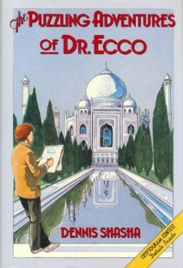 The Puzzling Adventures Of Dr. Ecco  by  Dennis E. Shasha
