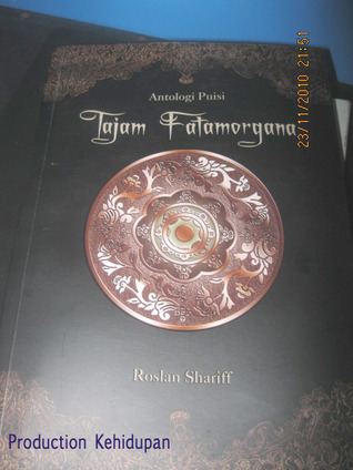 Antologi Puisi - Tajam Fatamorgana Roslan Shariff