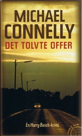 Det tolvte offer (Harry Bosch, #3). Michael Connelly