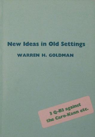 New Ideas in Old Settings  by  Warren H. Goldman