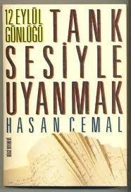 Tank Sesiyle Uyanmak  by  Hasan Cemal