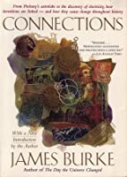 Connections: Alternative History Of Technology James  Burke