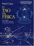 O Tao da Física: um paralelo entre a física moderna e o misticismo oriental  by  Fritjof Capra
