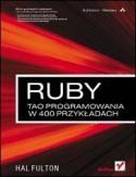 Ruby. Tao programowania w 400 przykładach  by  Hal Fulton